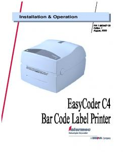 N Edition 1 August, EasyCoder C4 Bar Code Label Printer