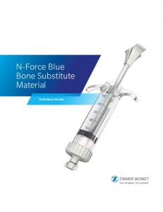 N-Force Blue Bone Substitute Material. Technique Guide