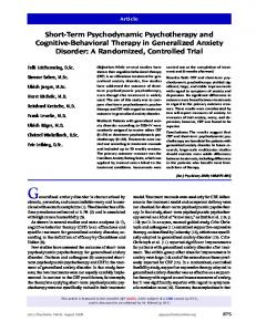 (N=29) or short-term psychodynamic psychotherapy. Cognitive-Behavioral Therapy in Generalized Anxiety Disorder: A Randomized, Controlled Trial