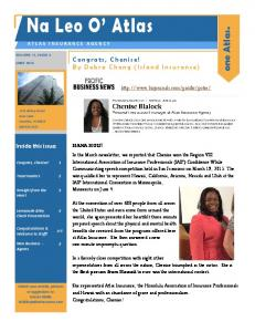 Na Leo O Atlas. one Atlas. Congrats, Chenise! By Debra Chong (Island Insurance) Inside this issue: