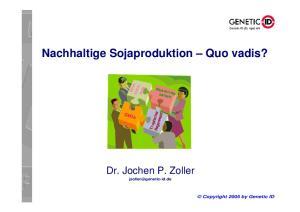 Nachhaltige Sojaproduktion Quo vadis?