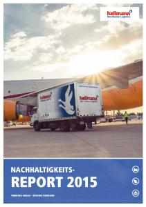 NACHHALTIGKEITS- REPORT 2015 THINKING AHEAD MOVING FORWARD
