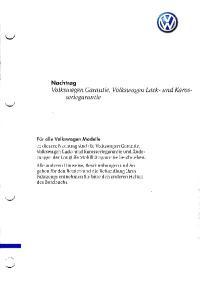 Nachtrag Volkswagen Garantie, Volkswagen Lack- und Karosseriegarantie