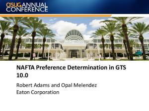 NAFTA Preference Determination in GTS Robert Adams and Opal Melendez Eaton Corporation