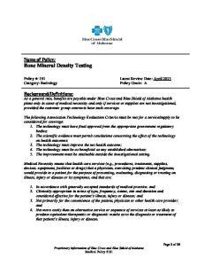 Name of Policy: Bone Mineral Density Testing