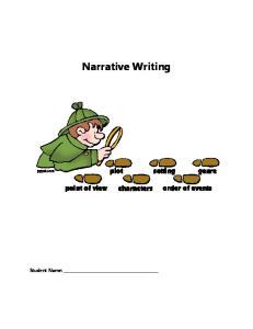 Narrative Writing. Student Name: