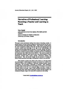Narratives of Professional Learning: Becoming a Teacher and Learning to Teach