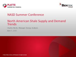 NASD Summer Conference North American Shale Supply and Demand Trends