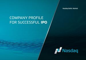 Nasdaq Baltic Market COMPANY PROFILE FOR SUCCESSFUL IPO