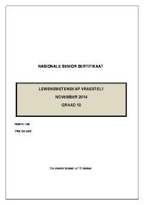 NASIONALE SENIOR SERTIFIKAAT LEWENSWETENSKAP VRAESTEL1 NOVEMBER 2014 GRAAD 10