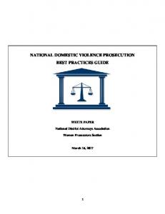 NATIONAL DOMESTIC VIOLENCE PROSECUTION BEST PRACTICES GUIDE