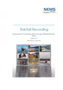 National Environmental Monitoring Standards. Rainfall Recording. Measurement, Processing and Archiving of Rainfall Intensity Data. Version: 1