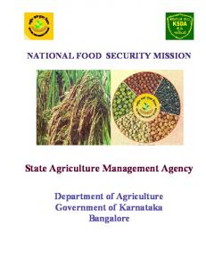 NATIONAL FOOD SECURITY MISSION. State Agriculture Management Agency. Department of Agriculture Government of Karnataka Bangalore