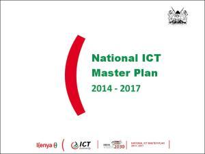 National ICT Master Plan NATIONAL ICT MASTER PLAN