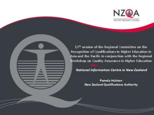 National Information Centre in New Zealand Pamela Hulston New Zealand Qualifications Authority