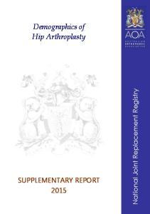 National Joint Replacement Registry. Demographics of Hip Arthroplasty