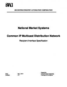 National Market Systems. Common IP Multicast Distribution Network