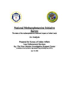 National Methamphetamine Initiative Survey The status of the methamphetamine threat and impact on Indian Lands