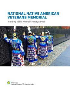 NATIONAL NATIVE AMERICAN VETERANS MEMORIAL. Honoring Native American Military Service