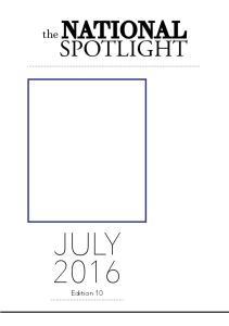 NATIONAL SPOTLIGHT. the JULY Edition 10