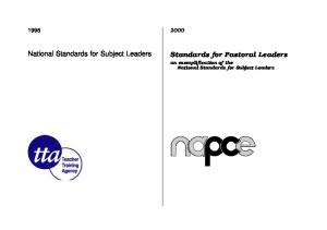 National Standards for Subject Leaders. Standards for Pastoral Leaders an exemplification of the National Standards for Subject Leaders