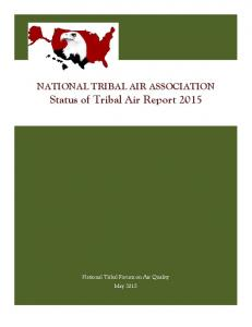 NATIONAL TRIBAL AIR ASSOCIATION Status of Tribal Air Report 2015