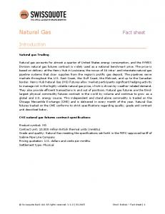 Natural Gas. Fact sheet. Introduction. Natural gas Trading