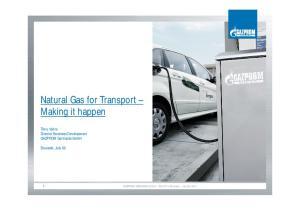 Natural Gas for Transport Making it happen