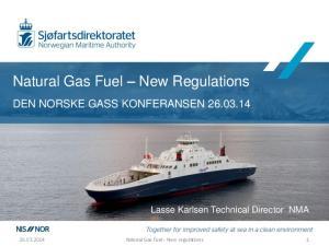 Natural Gas Fuel New Regulations