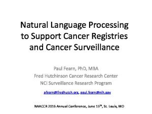 Natural Language Processing to Support Cancer Registries and Cancer Surveillance