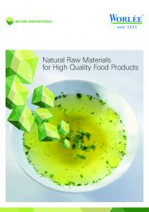 Natural raw materials. Natural Raw Materials for High Quality Food Products
