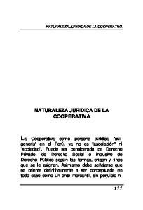 NATURALEZA JURIDICA DE LA COOPERATIVA NATURALEZA JURIDICA DE LA COOPERATIVA