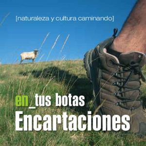 [naturaleza y cultura caminando] tus botas. Encartaciones