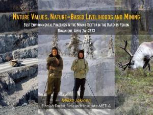 NATURE VALUES, NATURE-BASED LIVELIHOODS AND MINING