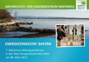NATURSCHUTZ- UND JUGENDZENTRUM WARTAWEIL ENERGIESPARDORF BAYERN