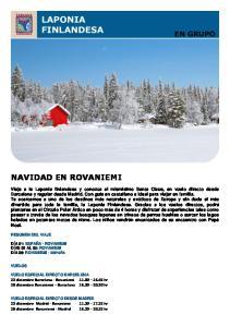NAVIDAD EN ROVANIEMI. 23 diciembre Barcelona - Rovaniemi hr 28 diciembre Rovaniemi Barcelona hr