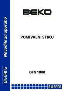 Navodila za uporabo POMIVALNI STROJ DFN 1000