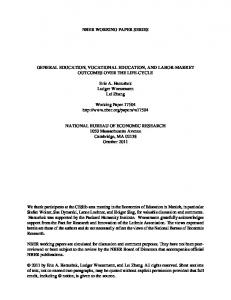NBER WORKING PAPER SERIES GENERAL EDUCATION, VOCATIONAL EDUCATION, AND LABOR-MARKET OUTCOMES OVER THE LIFE-CYCLE