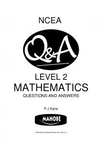 NCEA LEVEL 2 MATHEMATICS QUESTIONS AND ANSWERS