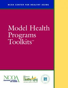 NCOA CENTER FOR HEALTHY AGING. Model Health Programs Toolkits