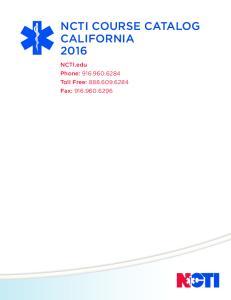 NCTI COURSE CATALOG CALIFORNIA NCTI.edu Phone: Toll Free: Fax:
