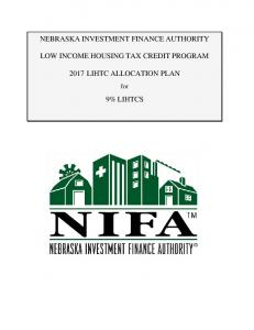 NEBRASKA INVESTMENT FINANCE AUTHORITY LOW INCOME HOUSING TAX CREDIT PROGRAM 2017 LIHTC ALLOCATION PLAN 9% LIHTCS