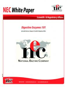 NEC White Paper. Digestive Enzymes 101. Scientific & Regulatory Affairs. by Danielle Harrison, Manager of Scientific & Regulatory Affairs