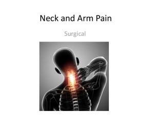 Neck and Arm Pain. Surgical