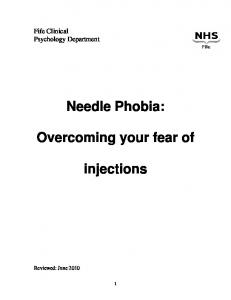 Needle Phobia: Overcoming your fear of. injections