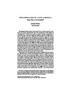 NEOLIBERALISM IN LATIN AMERICA: Good, Bad, or Incomplete?* Michael Walton