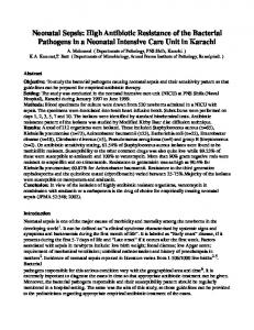 Neonatal Sepsis: High Antibiotic Resistance of the Bacterial Pathogens in a Neonatal Intensive Care Unit in Karachi