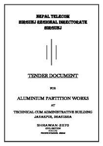 NEPAL TELECOM BIRGUNJ REGIONAL DIRECTORATE BIRGUNJ TENDER DOCUMENT FOR ALUMINIUM PARTITION WORKS