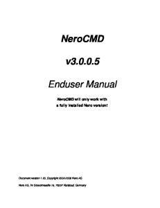 NeroCMD. v Enduser Manual