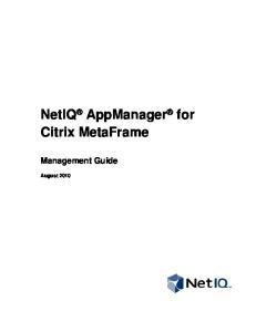 NetIQ AppManager for Citrix MetaFrame. Management Guide